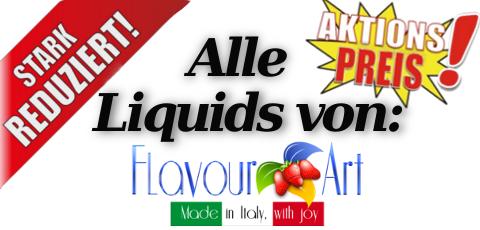 Flavour Art Liquids stark reduziert