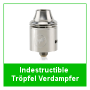 Indestructible_Troepfel_Verdampfer